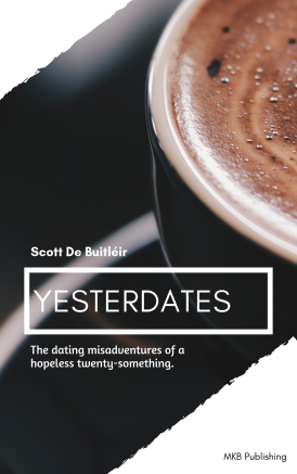 An image of the cover of the new book by Scott De Buitléir, titled Yesterdates.